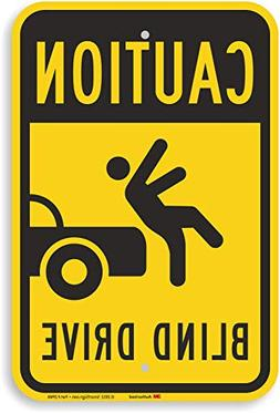"""Caution - Blind Drive"" Sign By SmartSign 