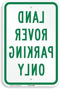 """Land Rover Parking Only"" Sign By SmartSign 