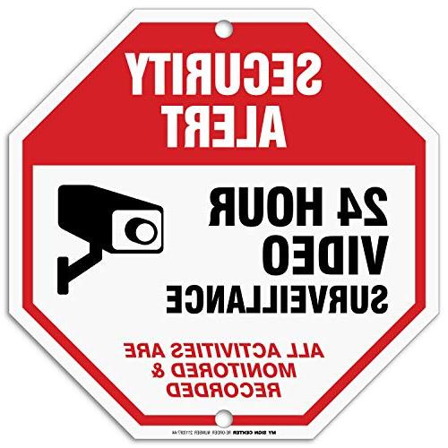 24 hour video surveillance sign security camera