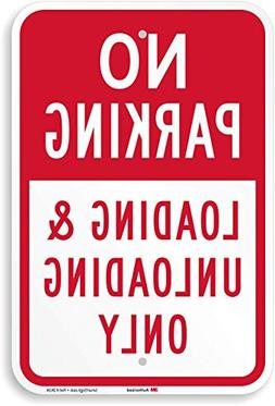 """""""No Parking - Loading & Unloading Only"""" Sign By SmartSign 