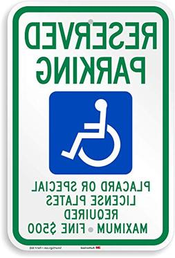 """Placard Or Special License Plates Required"" Handicap Reserv"