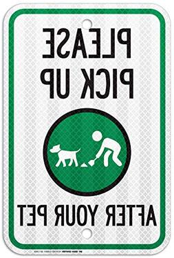 Please Pick Up After Your Pet Sign, Pick Up After Your Dog S