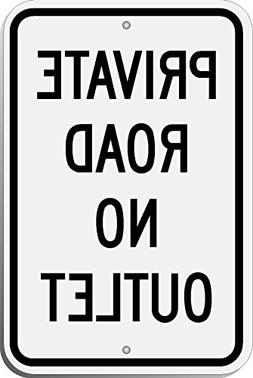 "Highway Traffic Supply Private Road No Outlet Sign 12"" x 18"""