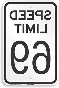 """Speed Limit 69"" Sign By SmartSign 